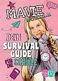 Dein Survival Guide für die Schule - Mavie Noelle
