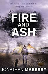 Fire and Ash (ROT AND RUIN) by Jonathan Maberry (2015-09-24)