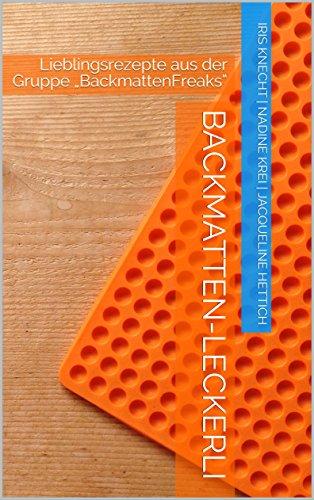 Backmatten-Leckerli: Lieblingsrezepte aus der Gruppe