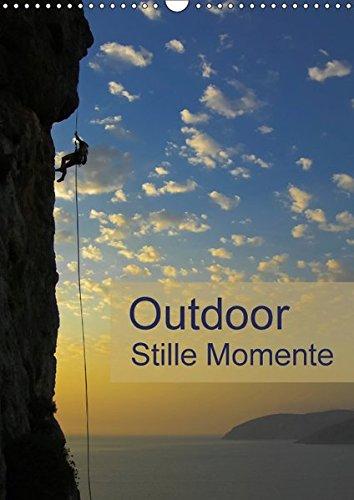 Outdoor-Stille Momente (Wandkalender 2018 DIN A3 hoch): Outdoor Impressionen für Ideen und Planung in der Natur (Planer, 14 Seiten ) (CALVENDO Sport)