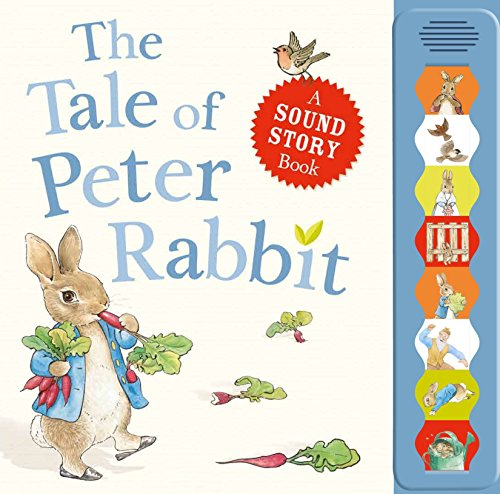 The Tale of Peter Rabbit A sound story book (PR Baby books) por Beatrix Potter