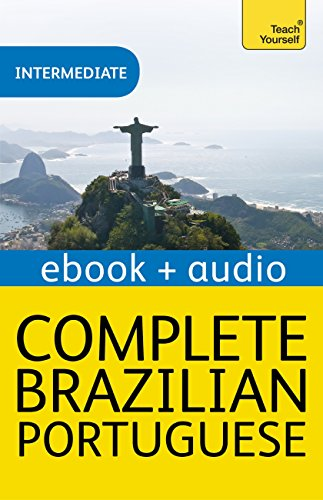 Complete Brazilian Portuguese Beginner to Intermediate Course: Enhanced Edition