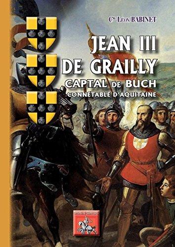 Jean III de Grailly, Captal de Buch, conntable d'Aquitaine