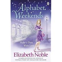 Alphabet Weekends by Elizabeth Noble (2010-02-25)