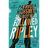 The Boy Who Followed Ripley: A Virago Modern Classic