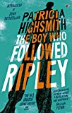 Image de The Boy Who Followed Ripley: A Virago Modern Classic