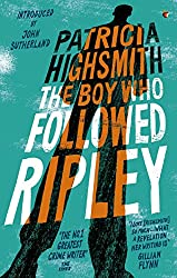 The Boy Who Followed Ripley: A Virago Modern Classic (Ripley Series Book 4)