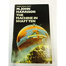 Machine in Shaft Ten (Panther science fiction) by M. John Harrison (10-Jul-1975) Paperback