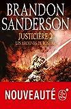 Justicière, Volume 2 (Les Archives de Roshar, Tome 3) - Format Kindle - 9782253258513 - 15,99 €