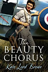 The Beauty Chorus by Kate Lord Brown (2011-04-01)