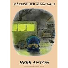 Märkischer Almanach: Herr Anton