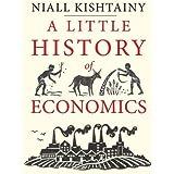 LITTLE HIST OF ECONOMICS (Little Histories)