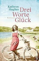 Drei Worte Glück (German Edition)