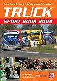 Truck Sport Book 2009: Truck Race & Truck Trial Europameisterschaft