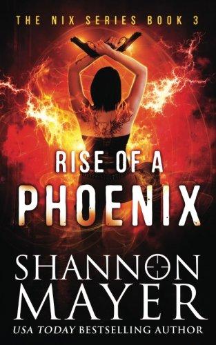 Rise of a Phoenix: Volume 3 (The Nix Series)
