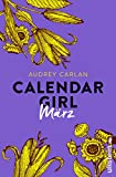 Calendar Girl März (Calendar Girl Buch 3) (German Edition)