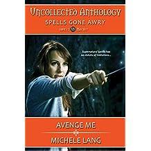 Avenge Me (Uncollected Anthology) (English Edition)
