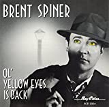 Ol' Yellow Eyes Is Back von Brent Spiner