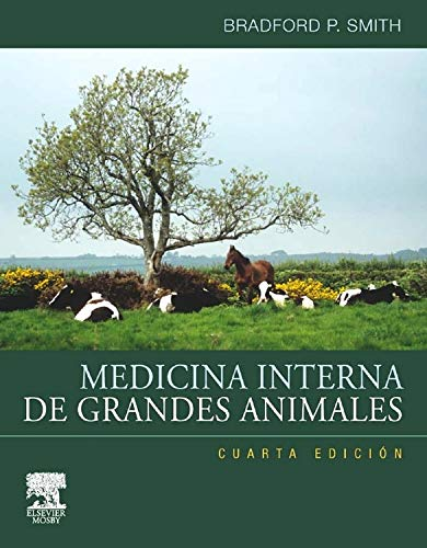 Medicina Interna de grandes animales + CD-ROM por B.P. Smith