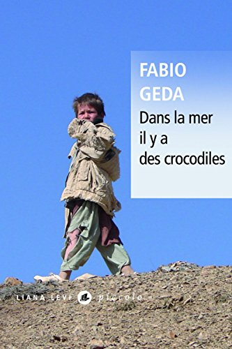 Dans la mer il y a des crocodiles : L'histoire vraie d'Enaiatollah Akbari par Fabio Geda