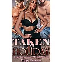 Taken On Holiday: Single Contemporary Menage Romance (English Edition)