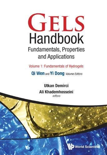 Gels Handbook: Fundamentals, Properties, Applications (In 3 Volumes)
