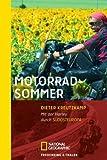 Motorradsommer: Mit der Harley durch Südosteuropa - Dieter Kreutzkamp