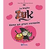La Brujita Zuk Tiene Un Gran Corazón (Castellano - A Partir De 6 Años - Personajes Y Series - La Brujita Zuk)