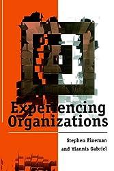 Experiencing Organizations
