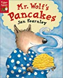 Mr. Wolf's Pancakes - Tiger Tales - 01/03/2001
