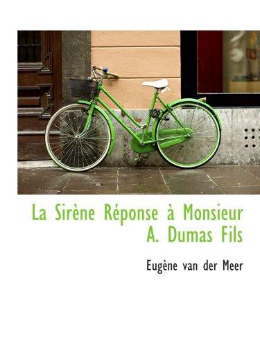 La Sirène Réponse à Monsieur A. Dumas Fils