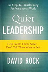 Quiet Leadership: Six Steps to Transforming Performance at Work (Hardback) - Common