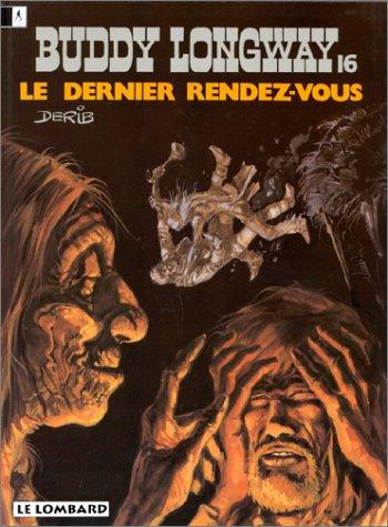 LE DERNIER RENDEZ-VOUS par Derib