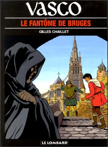 Vasco, tome 15 : Le Fantôme de Bruges