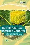 Der Handel im Internet-Zeitalter - Perspektiven für Handel und Konsumgüterindustrie mit mySAP.com