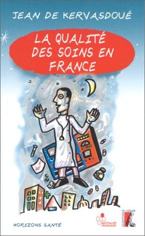 La qualité des soins en France