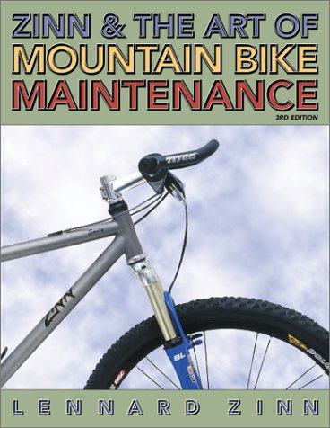 Zinn and the Art of Mountain Bike Maintenance por Lennard Zinn