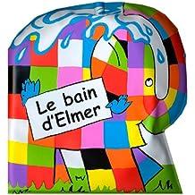 Le Bain d'Elmer (livre de bain)