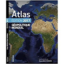 Atlas géopolitique mondial 2017