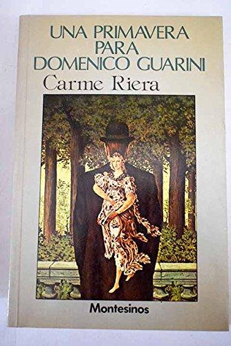 Una primavera para Domenico Guarini