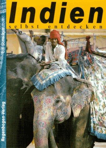 Buch: Indien selbst entdecken von Edi Schwager
