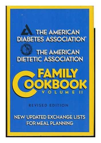 The American Diabetes Association/the American Dietetic Association Family Cookbook par American Dietetic Association