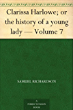 Clarissa Harlowe; or the history of a young lady - Volume 7 (English Edition)