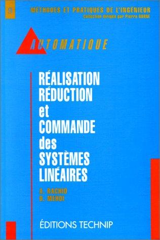 Réalisation, réduction et commande des systèmes linéaires