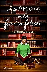La librería de los finales felices (Volumen independiente) (Spanish Edition)
