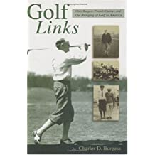Golf Links: Chay Burgess, Francis Quimet and the Bringing of Golf to America
