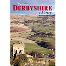 Derbyshire: A History