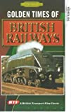 Golden Times Of British Railways [VHS]