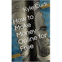 How to Make Money Online for Free (English Edition)