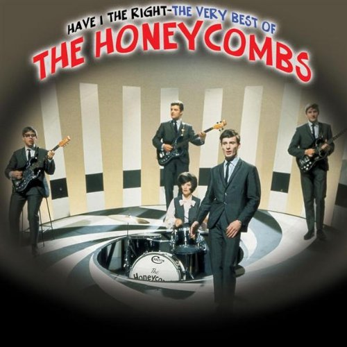 The Honeycombs  - Have I the Right?